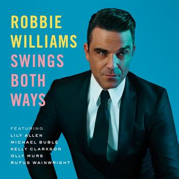 Robbie Williams - Swings Both Ways Artwork