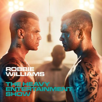 Robbie Williams - The Heavy Entertainment Show Artwork