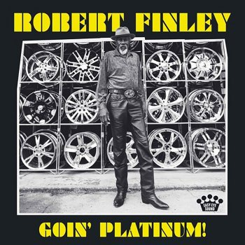 Robert Finley - Goin' Platinum Artwork