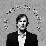 Robert Forster - The Evangelist