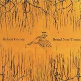 Robert Gomez - Brand New Towns