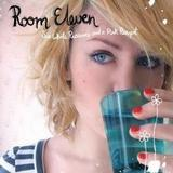 Room Eleven - Six White Russians And A Pink Pussycat