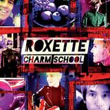 Roxette - Charm School Artwork