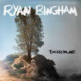Ryan Bingham - Tomorrowland Artwork