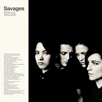 Savages - Silence Yourself Artwork