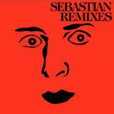 Sebastian - Remixes