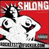 Shlong - Rocketstarfucker.Com