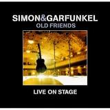 Simon & Garfunkel - Old Friends - Live On Stage Artwork