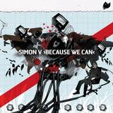 Simon V - Because We Can