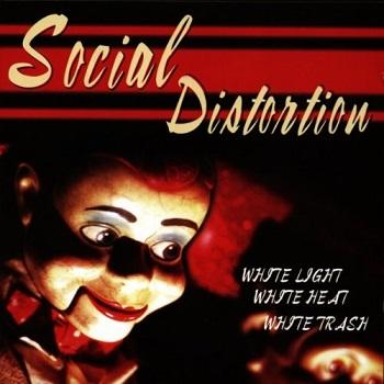 Social Distortion - White Light, White Heat, White Trash Artwork