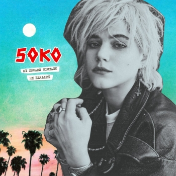 Soko - My Dreams Dictate My Reality Artwork