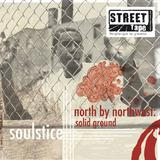 Soulstice - North By Northwest: Solid Ground