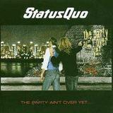 Status Quo - The Party Ain't Over Yet Artwork