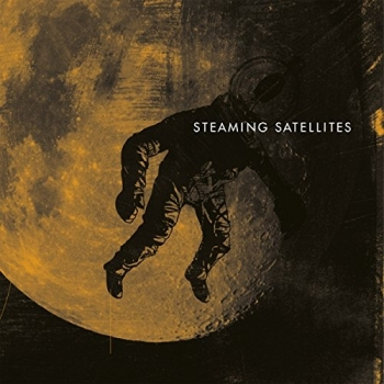 Steaming Satellites - Steaming Satellites
