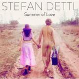 Stefan Dettl - Summer Of Love Artwork