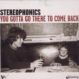Stereophonics - You Gotta Go There To Come Back Artwork
