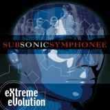 Subsonic Symphonee - Extreme Evolution