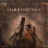 Talk Radio Talk - Beyond These Lines