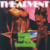 The Advent - Time Trap Technik