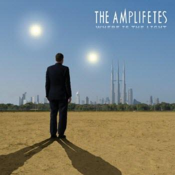 The Amplifetes - Where Is The Light