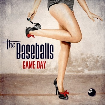 The Baseballs - Game Day