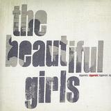 The Beautiful Girls - Ziggurats