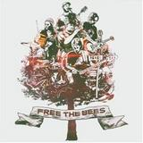 The Bees - Free The Bees