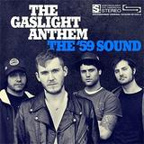 The Gaslight Anthem - The '59 Sound Artwork