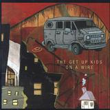The Get Up Kids - On A Wire Artwork