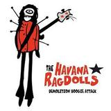 The Havana Ragdolls - Demolition Boogie Attack