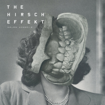 The Hirsch Effekt - Holon: Agnosie