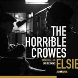 The Horrible Crowes - Elsie