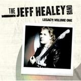 The Jeff Healey Band - Legacy: Volume One