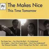 The Makes Nice - This Time Tomorrow