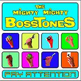 The Mighty Mighty Bosstones - Pay Attention