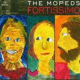 The Mopeds - Fortissimo
