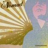 The Nomad - Concentrated