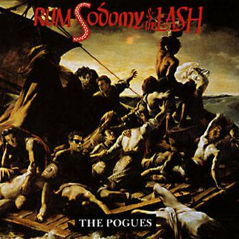 The Pogues - Rum, Sodomy & The Lash Artwork