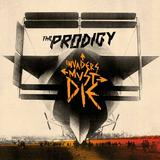 The Prodigy - Invaders Must Die Artwork