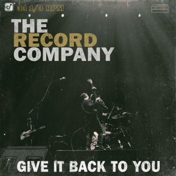 The Record Company - Give It Back To You Artwork