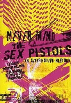 The Sex Pistols - Never Mind The Sex Pistols - An Alternative History Artwork