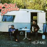 The Sweet Serenades - Help Me!