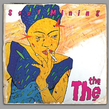 The The - Soul Mining (30th Anniversary Deluxe Edition)