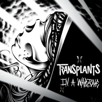The Transplants - In A Warzone
