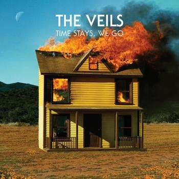 The Veils - Time Stays, We Go