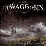 The Wage Of Sin - A Mistaken Belief In Forever