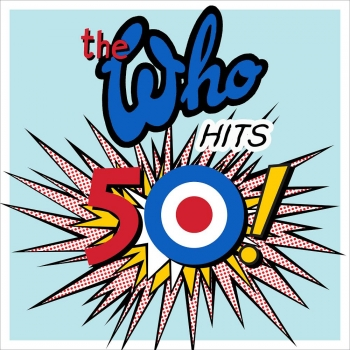 The Who - The Who Hits 50! Artwork