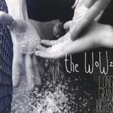 The WoWz - Long Grain Rights