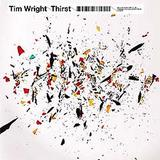 Tim Wright - Thirst