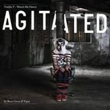 Toddla T - Watch Me Dance: Agitated By Ross Orton & Pipes
